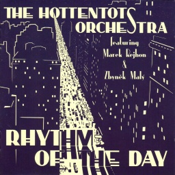The Hottentots Orchestra - Rhythm Of The Day